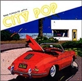 CITY POP: BMG FUNHOUSE Edition