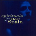 Spirituals : The Best Of Spain